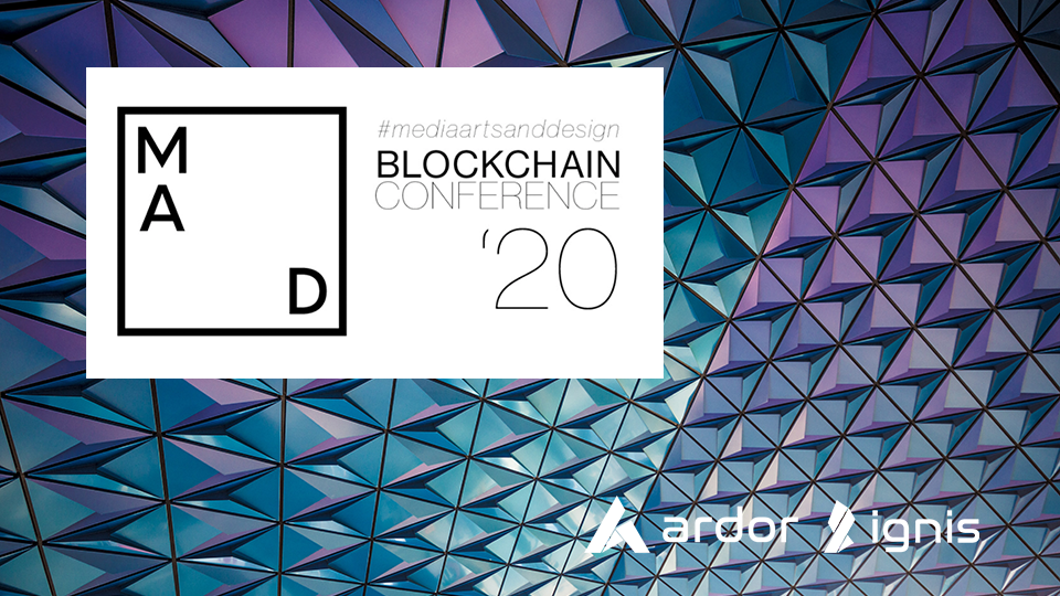 Six Ardor Blockchain-Based Use Cases Showcased at  the Media Arts & Design Blockchain Conference