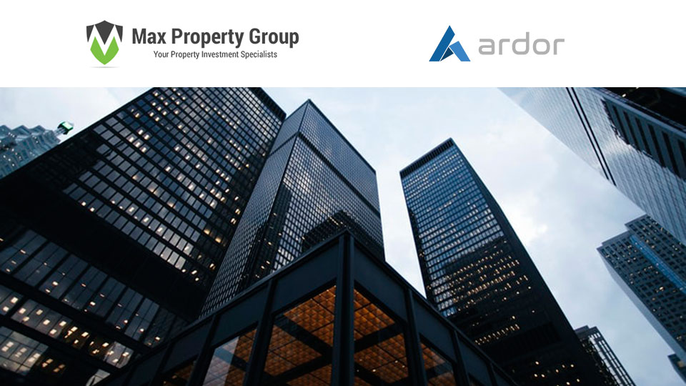 Global Property Platform Max Property Group Chooses Ardor Blockchain Technology